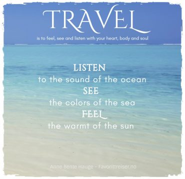 Travel Quote: Feel, see and listen