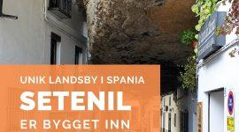 Setenil – den hvite byen inne i klippene
