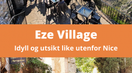 Utflukt fra Nice til idylliske Eze Village